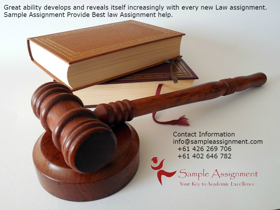 Sample Assignment  Law Assignment Help Are You A Student Studying To Be A Lawyer In An Australian University Are  You So Overburdened That You Wish To Seek Law Assignment Help Services